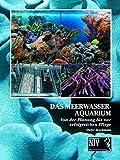 Das Meerwasseraquarium: Von der Planung bis zur erfolgreichen Pflege (NTV...